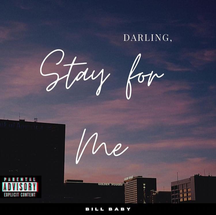 DOWNLOAD Bill Baby – Stay for me