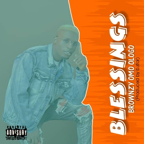 DOWNLOAD Brownzy – Blessings