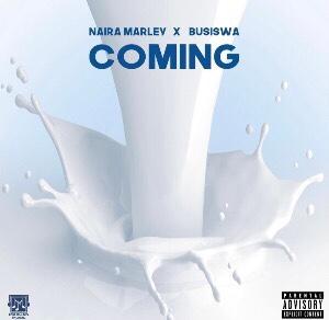 DOWNLOAD Naira Marley – Coming ft. Busiswa