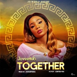 "Joveetah – ""Together"" (Prod. By Sonarmix)."