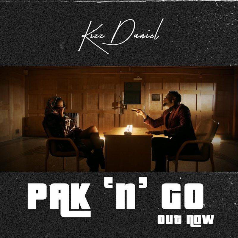 Kizz Daniel – Pak N Go video