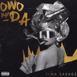 """Tiwa Savage – """"Owo Mi Da"""" (Prod. by Pheelz)"""