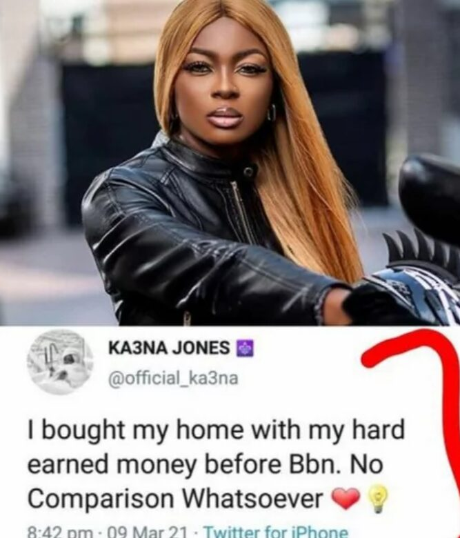 Ka3na says she bought her house before bbn