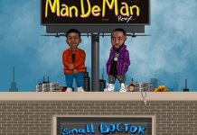 Small Doctor X Davido - ManDeMan Remix