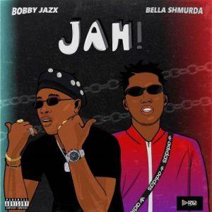 Bobby Jazx – Jah Ft. Bella Shmurda