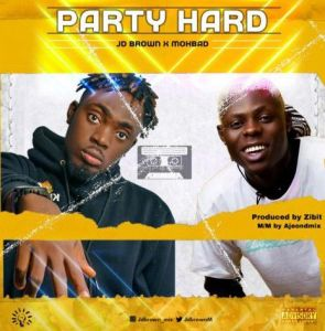 JD Brown ft. Mohbad - Party Hard (Mp3 Download)