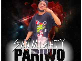 Sanmighty - Pariwo