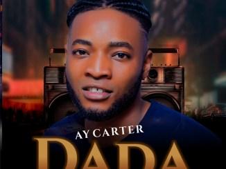 Ay Carter - Dada