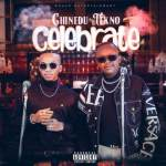 Chinedu Ft. Tekno – Celebrate