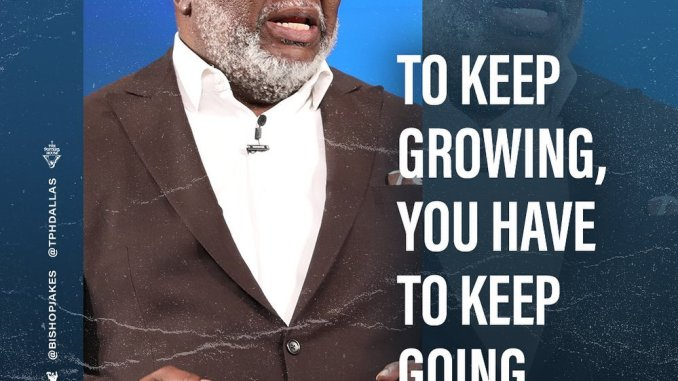 Bishop T.D Jakes Words This Sunday