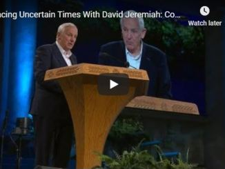 David Jeremiah Sermon - Facing Uncertain Times Covidian Worry