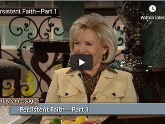 Gloria Copeland message - Persistent faith