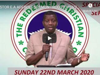 Pastor E.A Adeboye Sermon 22 March