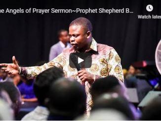 Shepherd Bushiri sermon - Angels of prayer