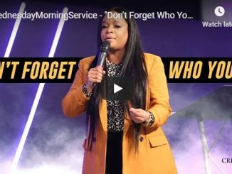 Toya Exnicious sermon - Don't Forget Who You Are