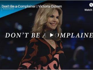 Victoria Osteen Sermon - Complainer