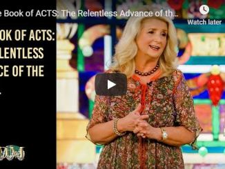 Cathy Duplantis Message - The Relentless Advance of the Gospel
