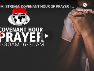 Covenant Hour Of Prayer With Bishop David Oyedepo