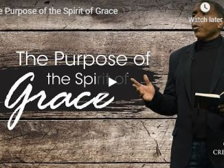 Creflo Dollar Sermon - The Purpose of the Spirit of Grace