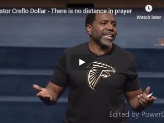 Creflo Dollar Sermon - There is no distance in prayer