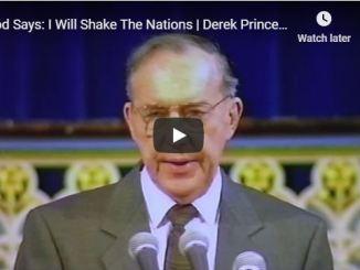 Derek Prince Sermon - God Says I Will Shake The Nations
