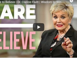 Clarice Fluitt Message - Dare to Believe