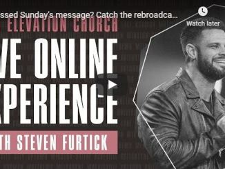 Elevation Church Sunday April 19 Service and Message Rebroadcast