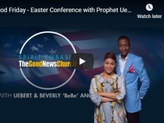 Good Friday Service With Prophet Uebert Angel April 10 2020