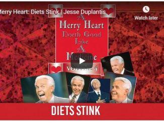 Jesse Duplantis Sermon - Merry Heart - Diets Stink