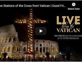 Live Good Friday Stations of the Cross from Vatican with Pope Francis