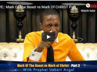 Prophet Uebert Angel - Mark Of The Beast