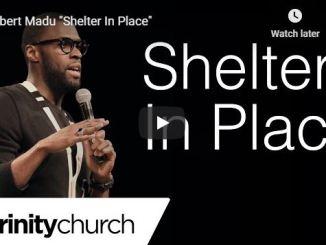 Robert Madu Sermon - Shelter In Place