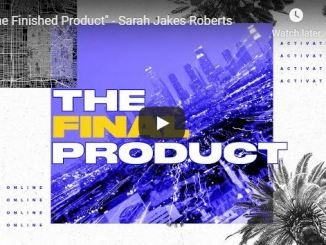 Sarah Jakes Roberts Sermon - The Finished Product