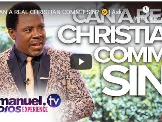 TB Joshua Sermon - Can A Real Christian Commit Sin