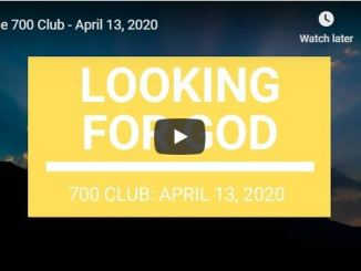 The 700 Club - Looking For God - April 13 2020