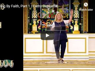 Cathy Duplantis Message - Living By Faith - May 20 2020