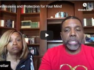 Creflo Dollar Sermon - Confessions and Protection for Your Mind
