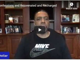 Creflo Dollar Sermon - Confessions and Rejuvenated and Recharged