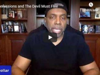 Creflo Dollar Sermon - Confessions and The Devil Must Flee