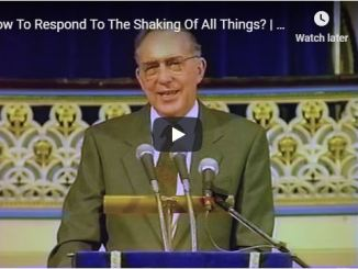 Derek Prince Sermon - How To Respond To The Shaking Of All Things
