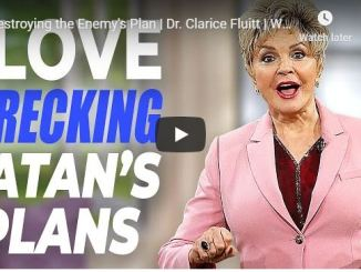 Dr. Clarice Fluitt Message - Destroying the Enemy Plan - May 20 2020