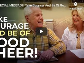 Jesse Duplantis Message - Take Courage And Be Of Good Cheer
