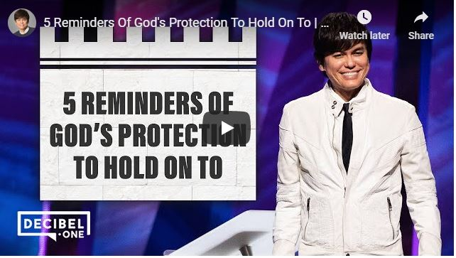 Joseph Prince - 5 Reminders Of God Protection To Hold On To - May 20
