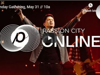 Passion City Church Pentecost Sunday Service May 31 2020