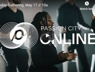 Passion City Church Sunday Live Service May 17 2020