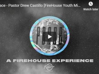 Pastor Drew Castillo Sermon - Peace - May 4 2020
