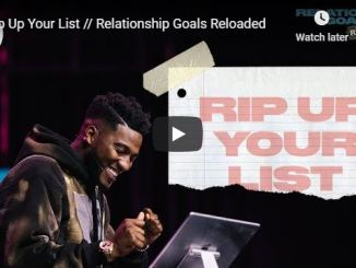 Pastor Michael Todd - Rip Up Your List - Relationship Goals Reloaded