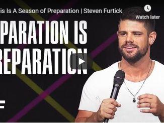 Pastor Steven Furtick Sermon - This Is A Season of Preparation