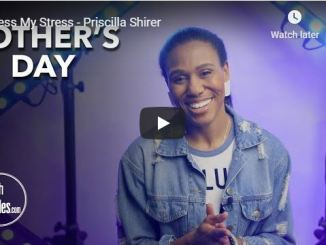 Priscilla Shirer Message - Bless My Stress - May 2020