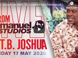 Prophet TB Joshua Sunday Live Service May 17 2020 With SCOAN